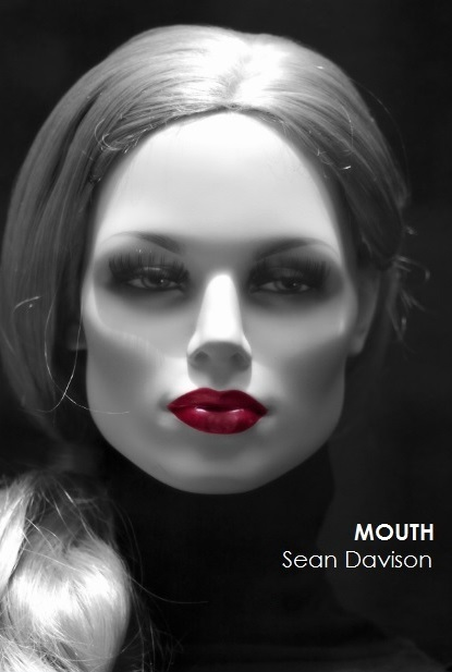 Mouth - the debut novel by Sean Davison